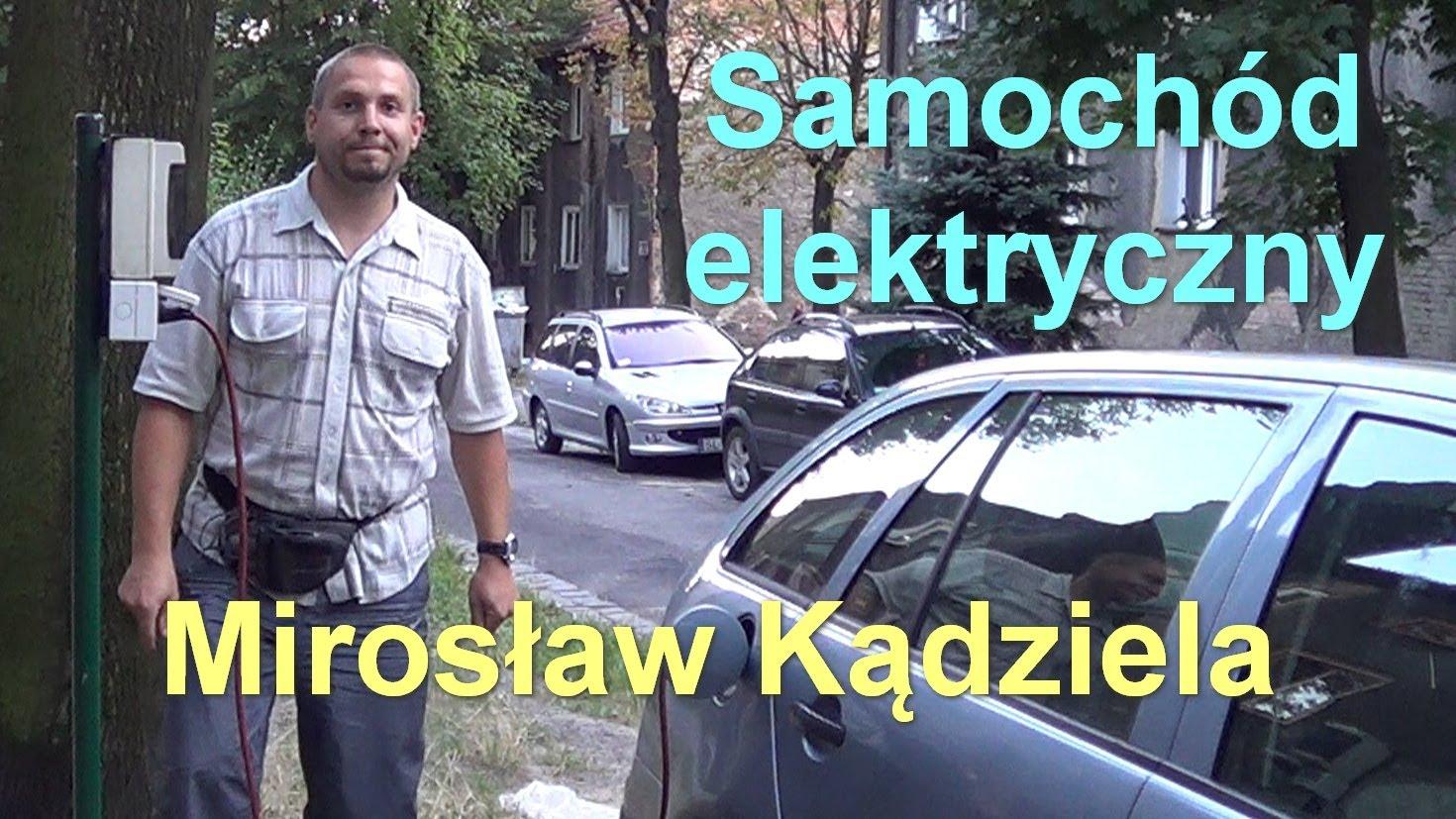 Samochód elektryczny – Mirosław Kądziela