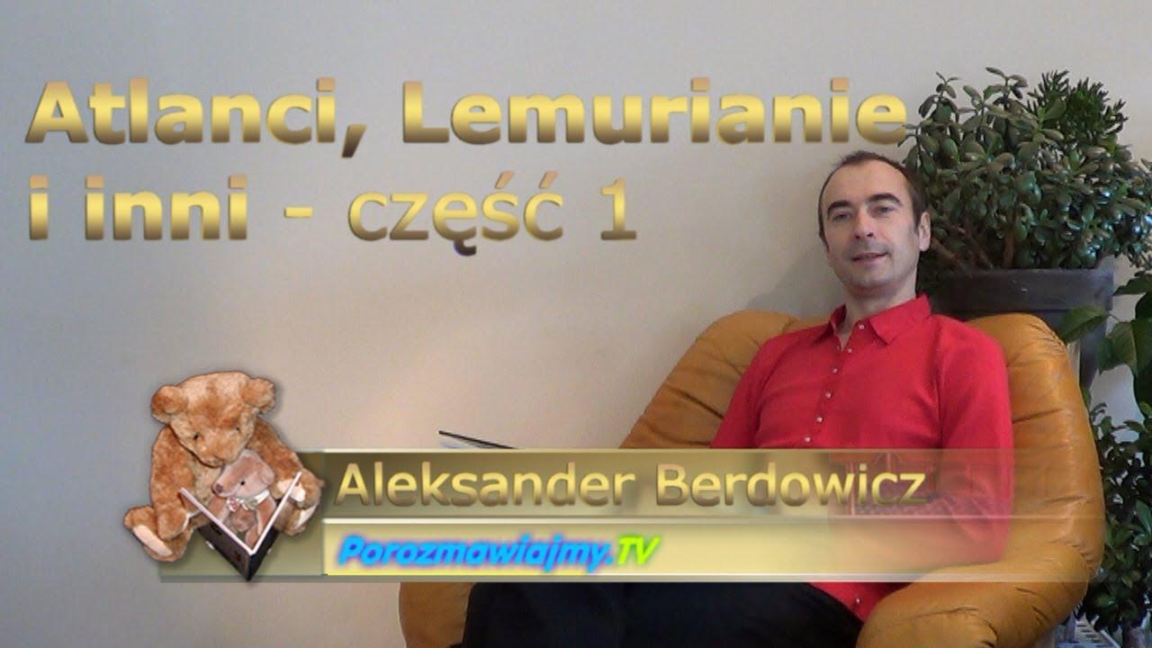 Bajka na dobranoc – Atlanci, Lemurianie i inni – część 1