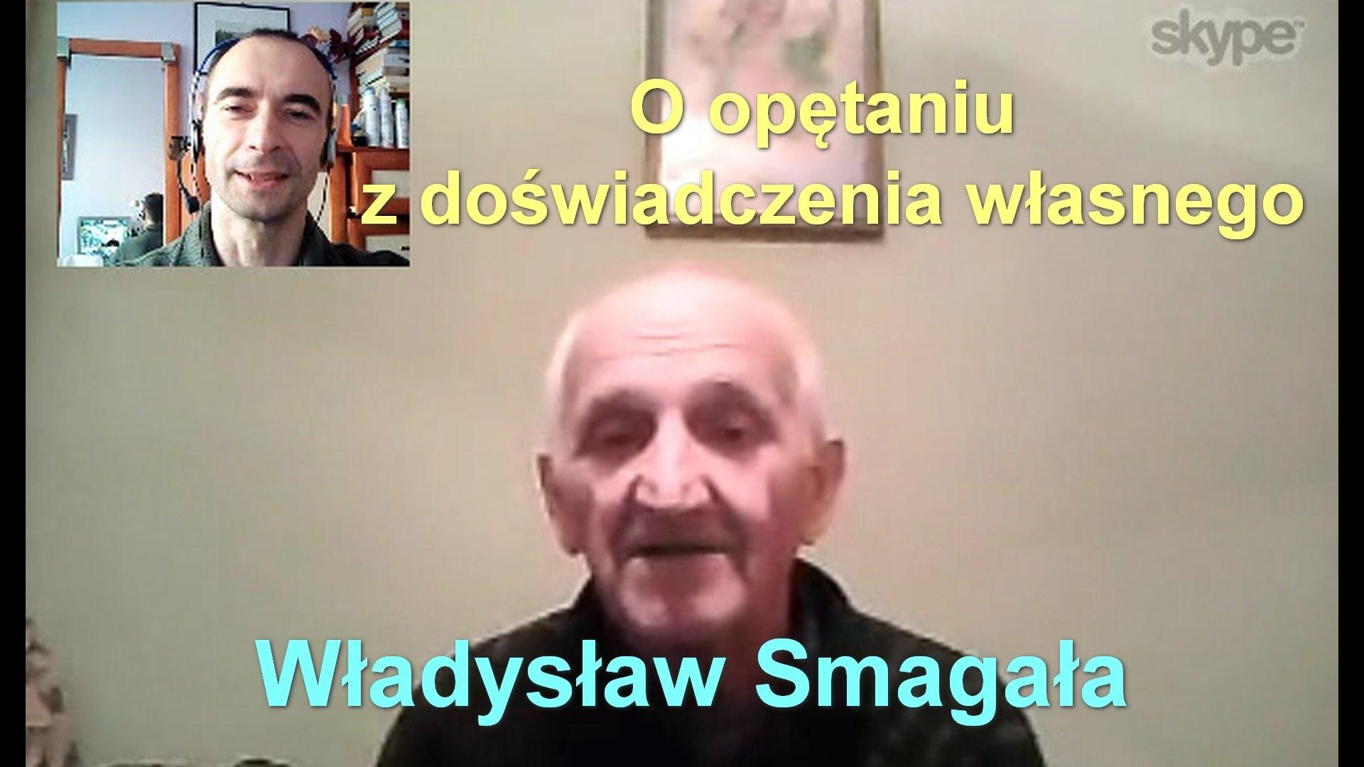 O opętaniu, z doświadczenia własnego – Władysław Smagała