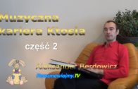 Bajka na dobranoc – Muzyczna kariera KTOSIA, część 2