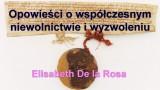 Opowieści o współczesnym niewolnictwie i wyzwoleniu – Elisabeth De la Rosa