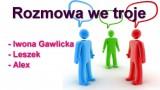 Rozmowa we troje – Iwona Gawlicka, Leszek i Alex