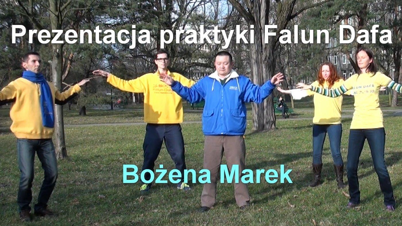 Prezentacja praktyki Falun Dafa – Bożena Marek