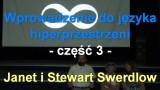 Wprowadzenie do języka hiperprzestrzeni, część 3 – Janet i Stewart Swerdlow