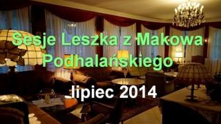 Sesje Leszka z Makowa – lipiec 2014