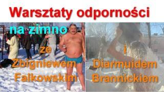 Warsztaty odporności na zimno ze Zbigniewem Falkowskim i Diarmuidem Brannickiem