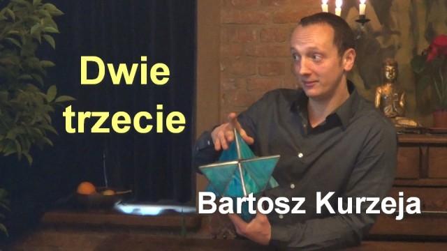 Dwie trzecie – Bartosz Kurzeja