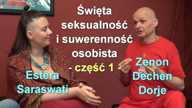 Święta seksualność i suwerenność osobista, część 1 – Estera i Zenon