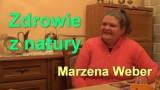 Zdrowie z natury – Marzena Weber