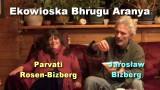 Ekowioska Bhrugu Aranya – Parvati i Jarek