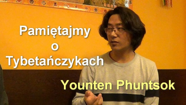 Pamiętajmy o Tybetańczykach – Younten Phuntsok