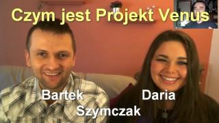 Czym jest Projekt Venus – Daria i Bartek Szymczak