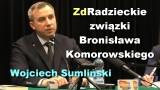 ZdRadzieckie związki Bronisława Komorowskiego – Wojciech Sumliński