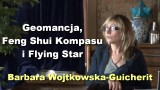 Geomancja, Feng Shui Kompasu i Flying Star – Barbara Wojtkowska-Guicherit