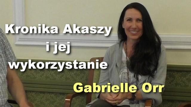 Kronika Akaszy i jej wykorzystanie – Gabrielle Orr