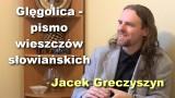 Glęgolica – pismo wieszczów słowiańskich – Jacek Greczyszyn