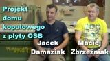 Projekt domu kopułowego z płyty OSB – Jacek Damaziak i Maciej Zbrzeźniak