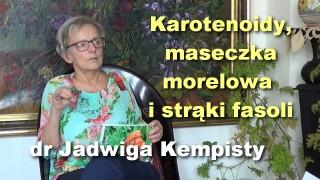 Karotenoidy, maseczka morelowa i strąki fasoli – dr Jadwiga Kempisty