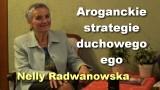 Aroganckie strategie duchowego ego – Nelly Radwanowska