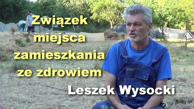 Związek miejsca zamieszkania ze zdrowiem – Leszek Wysocki