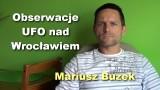 Obserwacje UFO nad Wrocławiem – Mariusz Buzek