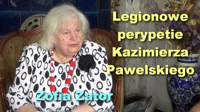 Legionowe perypetie Kazimierza Pawelskiego – Zofia Zator