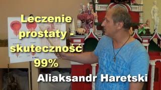 Leczenie prostaty – skuteczność 99% – Aliaksandr Haretski