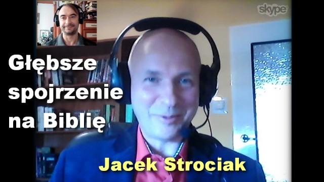 Głębsze spojrzenie na Biblię – Jacek Strociak