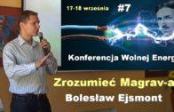 Wolna energia #7 – Zrozumieć magrava-a – Bolesław Ejsmont