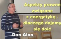 Aspekty prawne związane z energetyką – dlaczego dajemy się doić – Don Alan