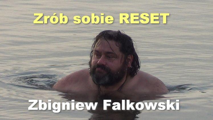 Zrób sobie RESET – Zbigniew Falkowski