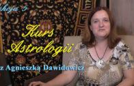 Kurs astrologii z Agnieszką Dawidowicz, lekcja 5