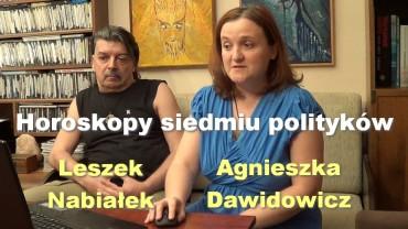 Horoskopy siedmiu polityków – Agnieszka Dawidowicz i Leszek Nabiałek