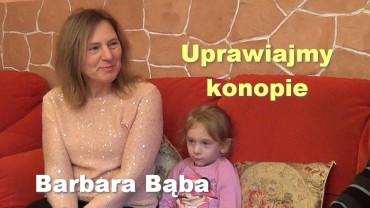 Uprawiajmy konopie – Barbara Bąba