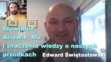 Słowianie, Ariowie, Mu i znaczenie wiedzy o naszych przodkach – Edward Świętosławski