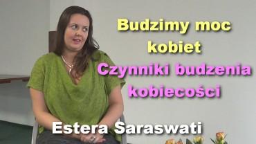 Budzimy moc kobiet – Czynniki budzenia kobiecości – Estera Saraswati