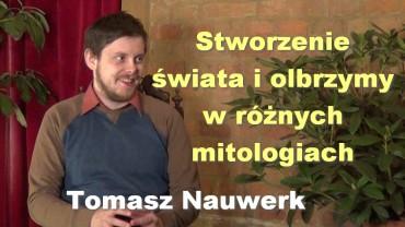 Stworzenie świata i olbrzymy w różnych mitologiach – Tomasz Nauwerk