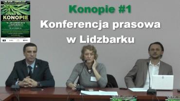 Konopie #1 – Konferencja prasowa w Lidzbarku