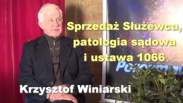 Sprzedaż Służewca, patologia sądowa i ustawa 1066 – Krzysztof Winiarski