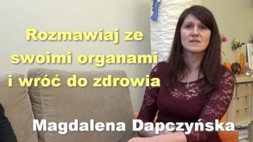 Rozmawiaj ze swoimi organami i wróć do zdrowia – Magdalena Dapczyńska