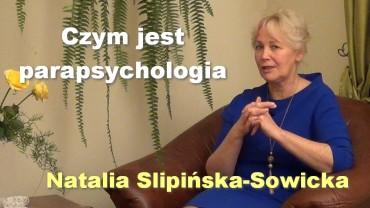 Czym jest parapsychologia – Natalia Slipińska-Sowicka