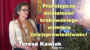 Przestępcza działalność krakowskiego wymiaru (nie)sprawiedliwości – Teresa Kawiak