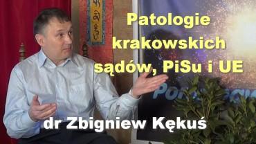 Patologie krakowskich sądów, PiSu i UE – dr Zbigniew Kękuś