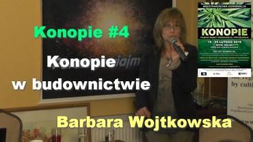 Konopie #4 – Konopie w budownictwie – Barbara Wojtkowska