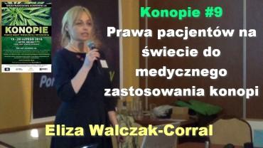Konopie #9 – Prawa pacjentów na świecie do medycznego zastosowania konopi – Eliza Walczak-Corral