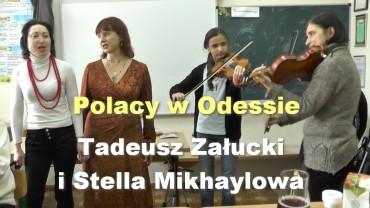 Polacy w Odessie – Tadeusz Załucki i Stella Mikhaylowa