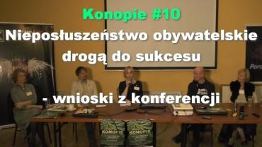 Konopie #10 – Nieposłuszeństwo obywatelskie drogą do sukcesu – wnioski z konferencji