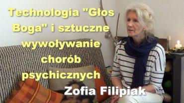 """Technologia """"Głos Boga"""" i sztuczne wywoływanie chorób psychicznych – Zofia Filipiak"""
