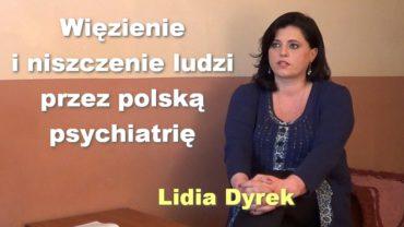 Więzienie i niszczenie ludzi przez polską psychiatrię – Lidia Dyrek