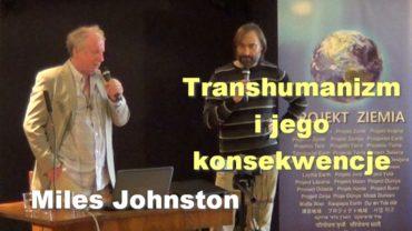 Transhumanizm i jego konsekwencje – Miles Johnston